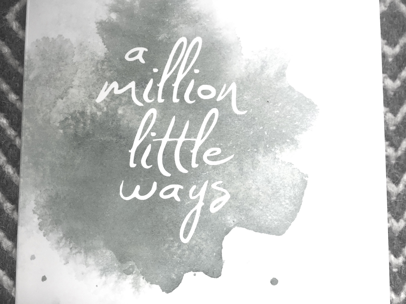 A Million Little Ways